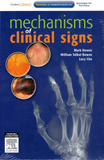 Mechanisms of Clinical SignsDennis - This book is a mashup between Talley and O'Connor's Clinical Examination and the disease mechanism outlined in Robbins and Cotran Pathologic Basis of Disease.It has become quite the bible for many students once they get into the clinical years and they all regret not paying attention to it earlier.It lays out every clinical sign you have ever heard of and many that you haven't and gives a clear and concise explanation. This book makes the difference between a doctor who can spot a clinical sign and one who understands what it means.2nd edition is the latest.
