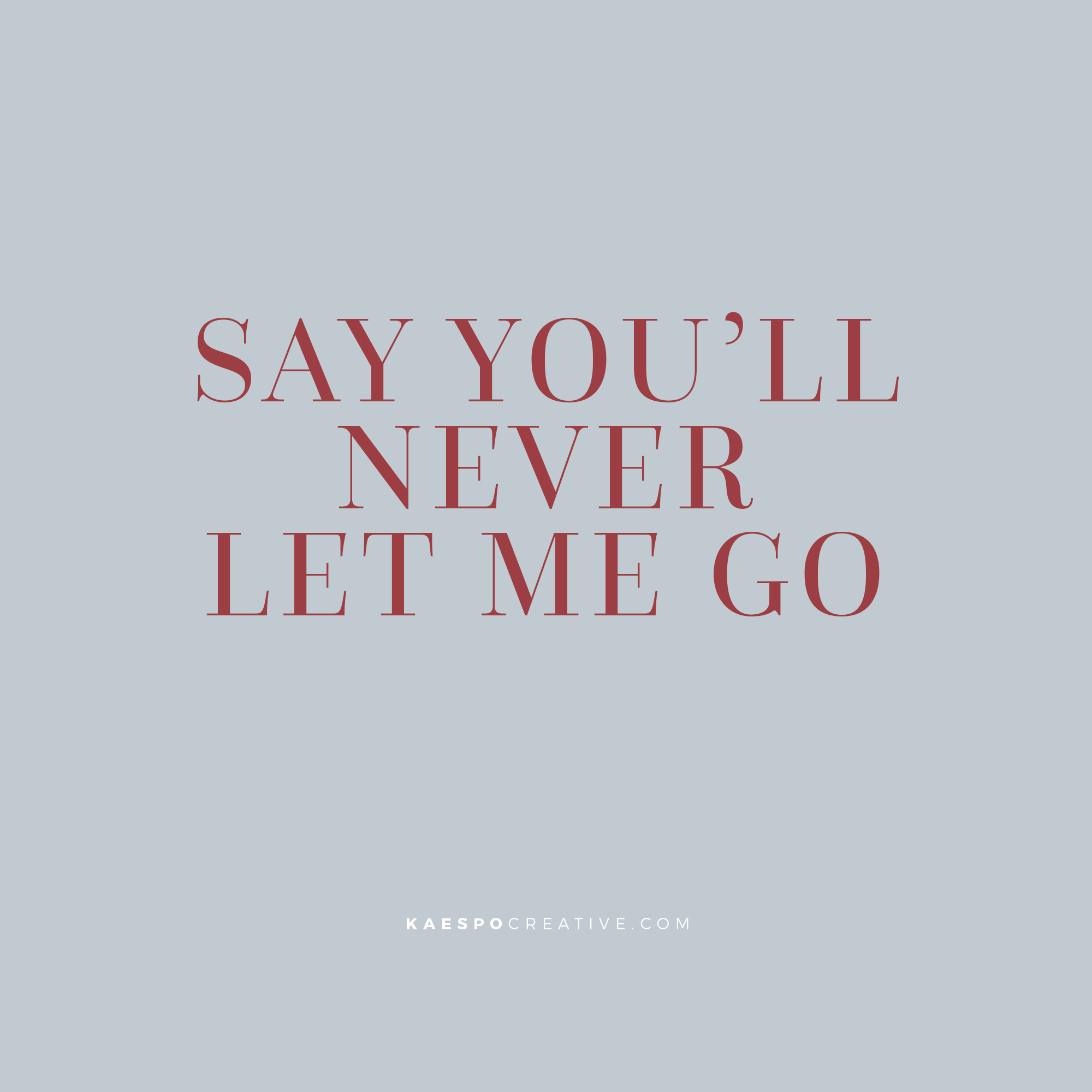 Valentines Day 2019 Quotes & Chainsmokers Lyrics by KAESPO | Minimal Design, Lifestyle Blog, and Creative Services