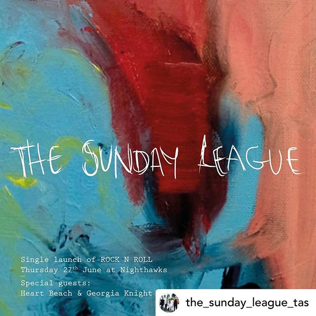 Next show @the_sunday_league_tas single launch 27 June !