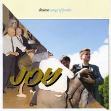 3. (Tie)    IDLES :  Joy As An Act of Resistance     Shame :  Songs of Praise