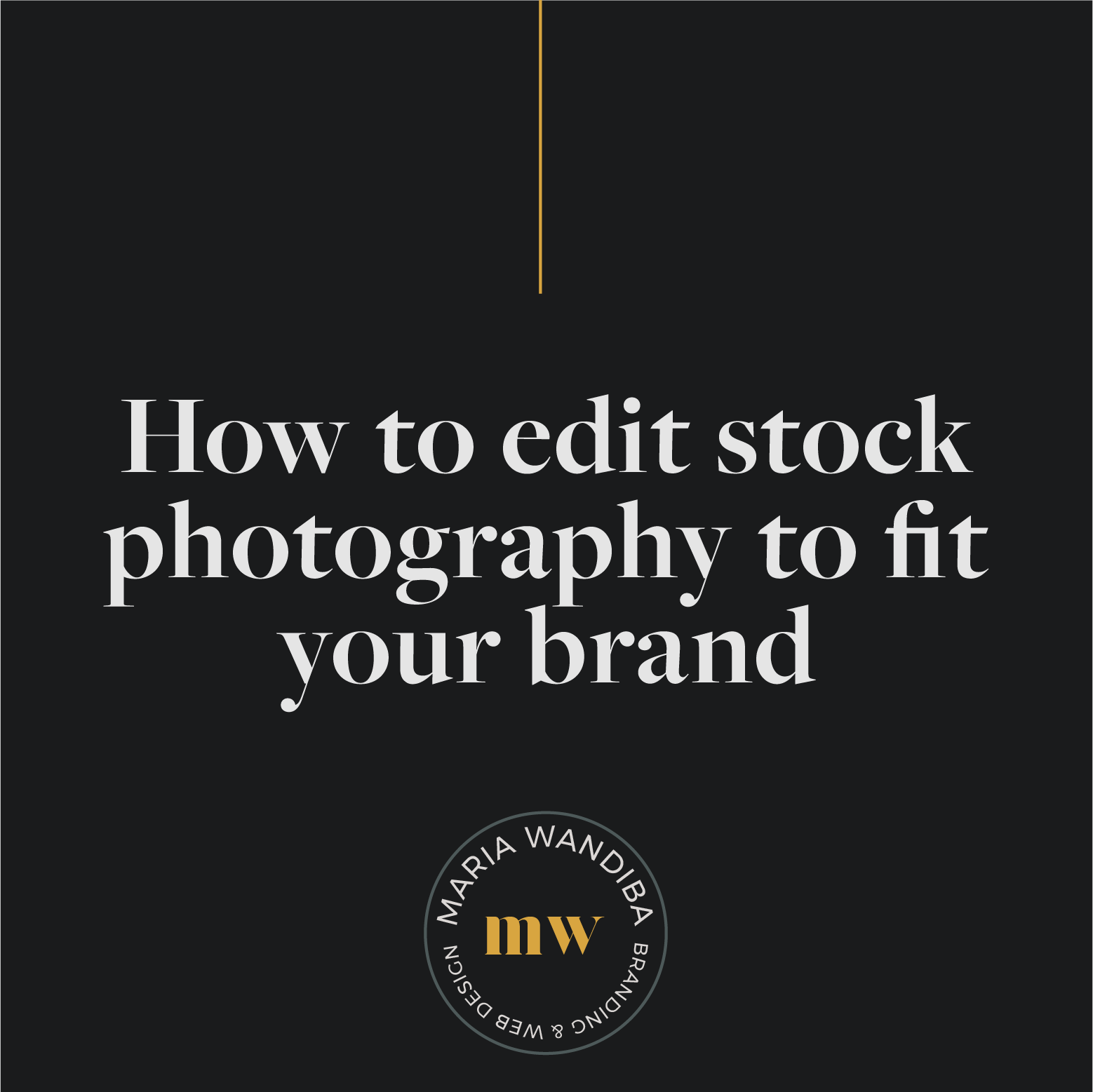 How to edit stock photography to fit your brand