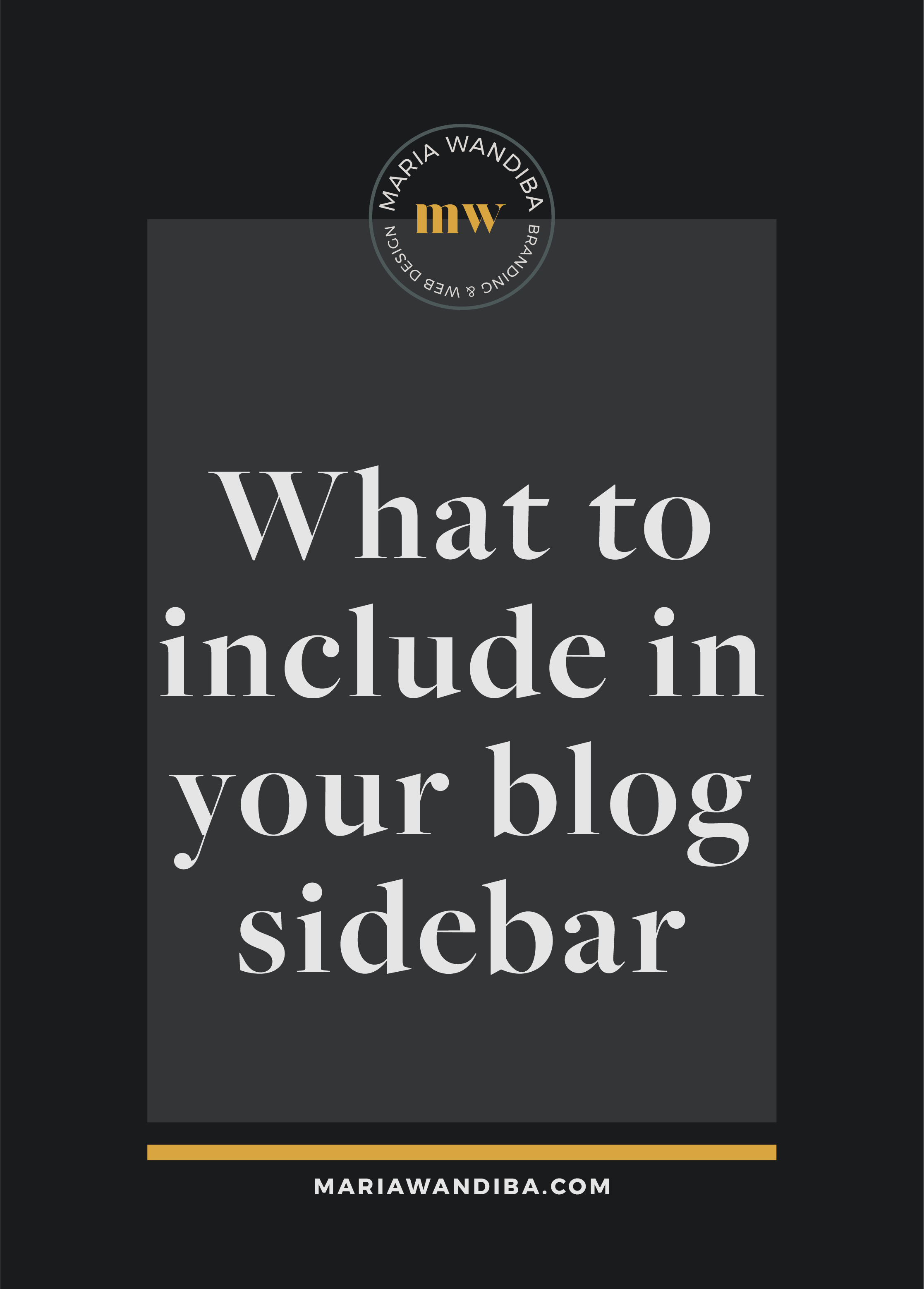 What to Include in Your Blog Sidebar_Pinterest.png
