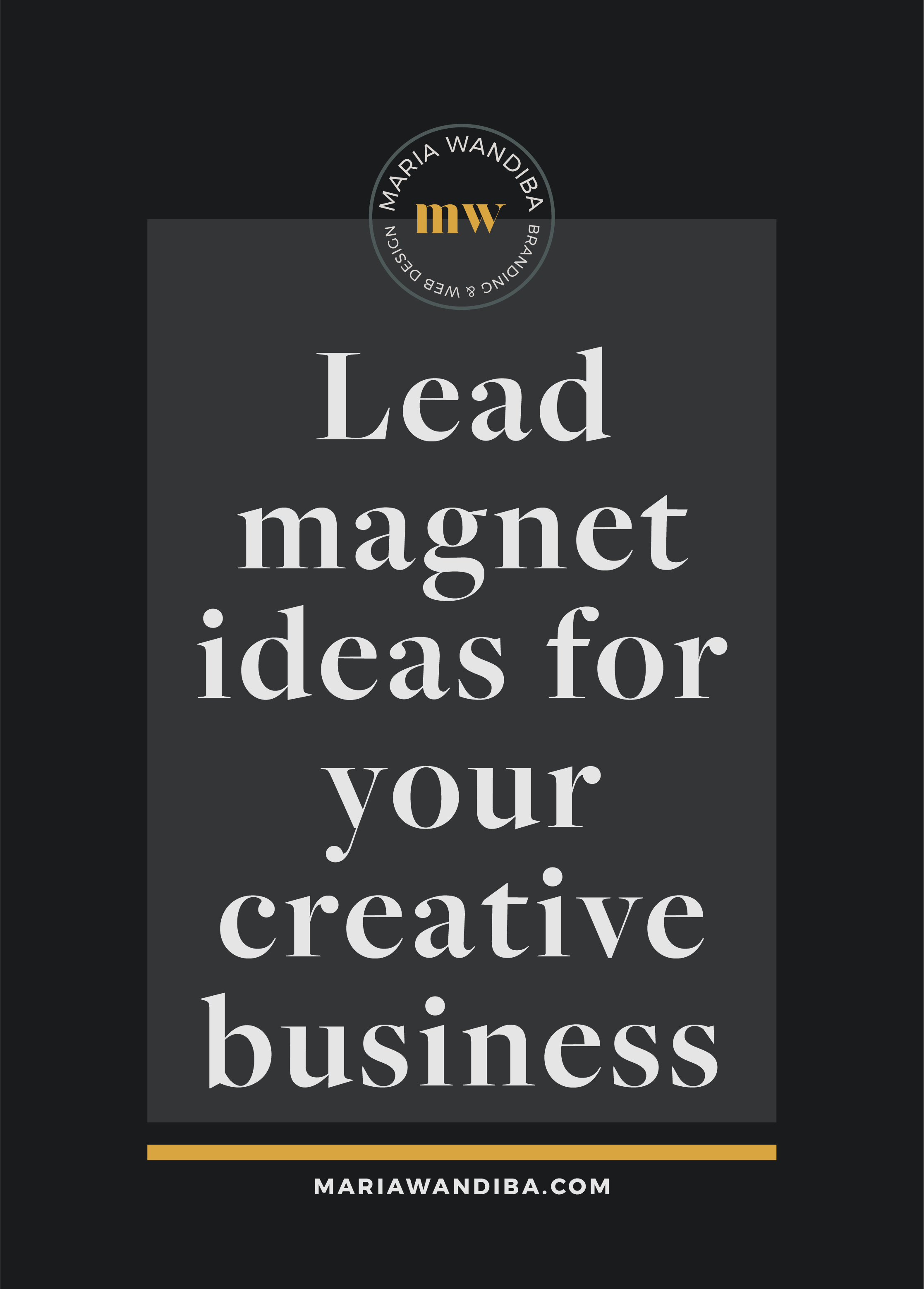 lead magnet ideas for your creative business_Pinterest.png