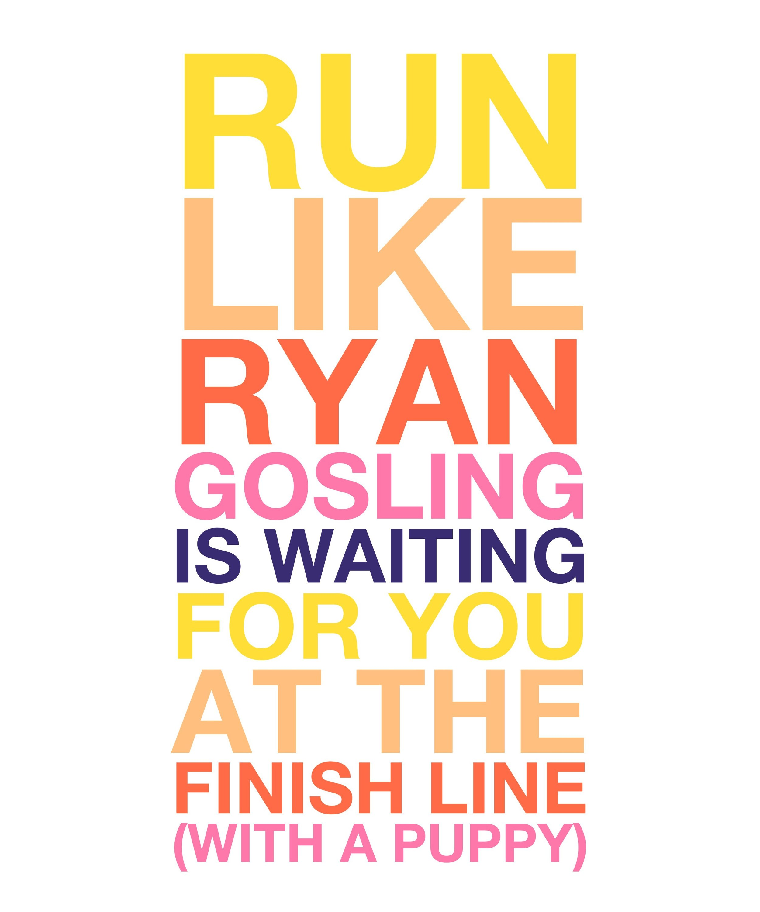 Big text - Need we say more? Here's the ideal visualisation while pulling on your running shoes on a cold winter's morning.Like all our designs, this print can be personalised as you wish with your choice of celebrity crush!