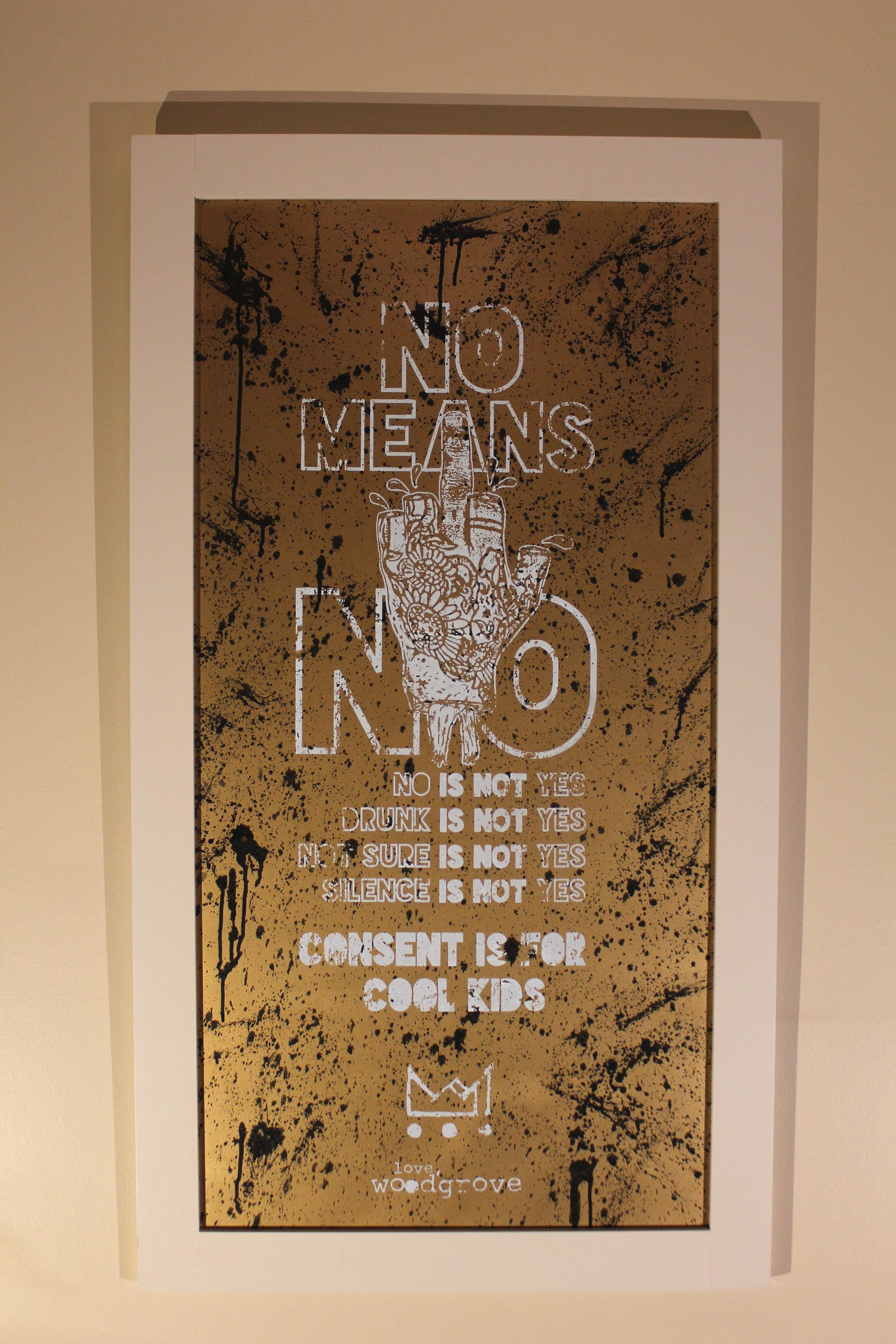 No Means F*cking No   $200 fiberboard panel,  acrylic paint, wood frame enamel paint, sealer