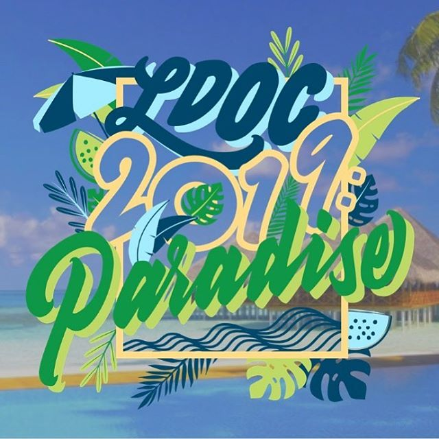 LDOC 2019: PARADISE 🌴🌴🌴 free food. live music. full spa. diy activities galore. rest & relaxation. you WON'T want to miss this event.