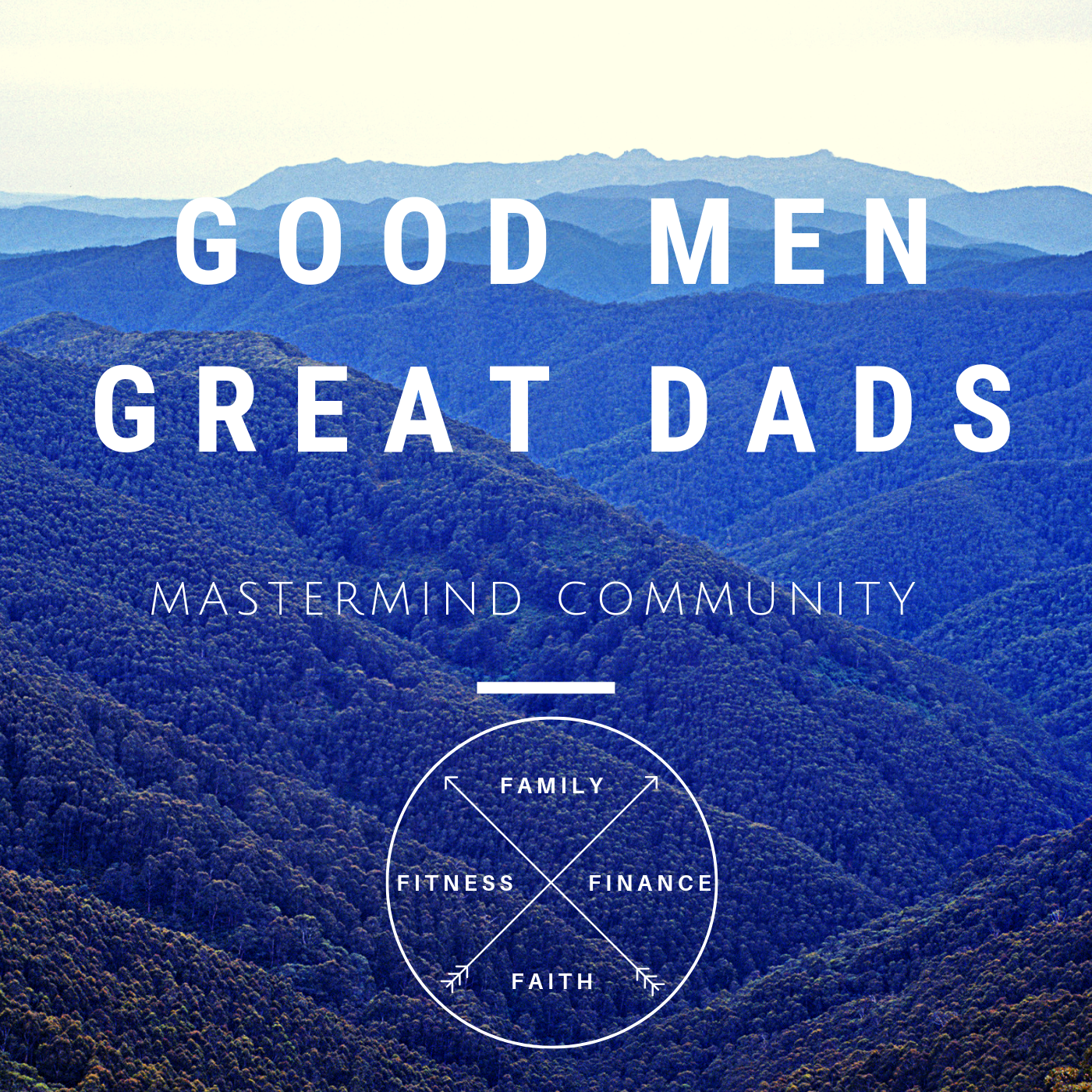 Good Men Great Dads Mastermind