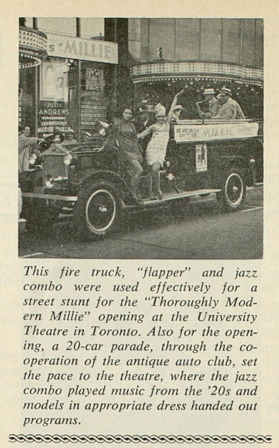 The opening of the 1967  Thoroughly Modern Millie  was accompanied by antique 1920s cars and patrons attending in full flapper fashion.