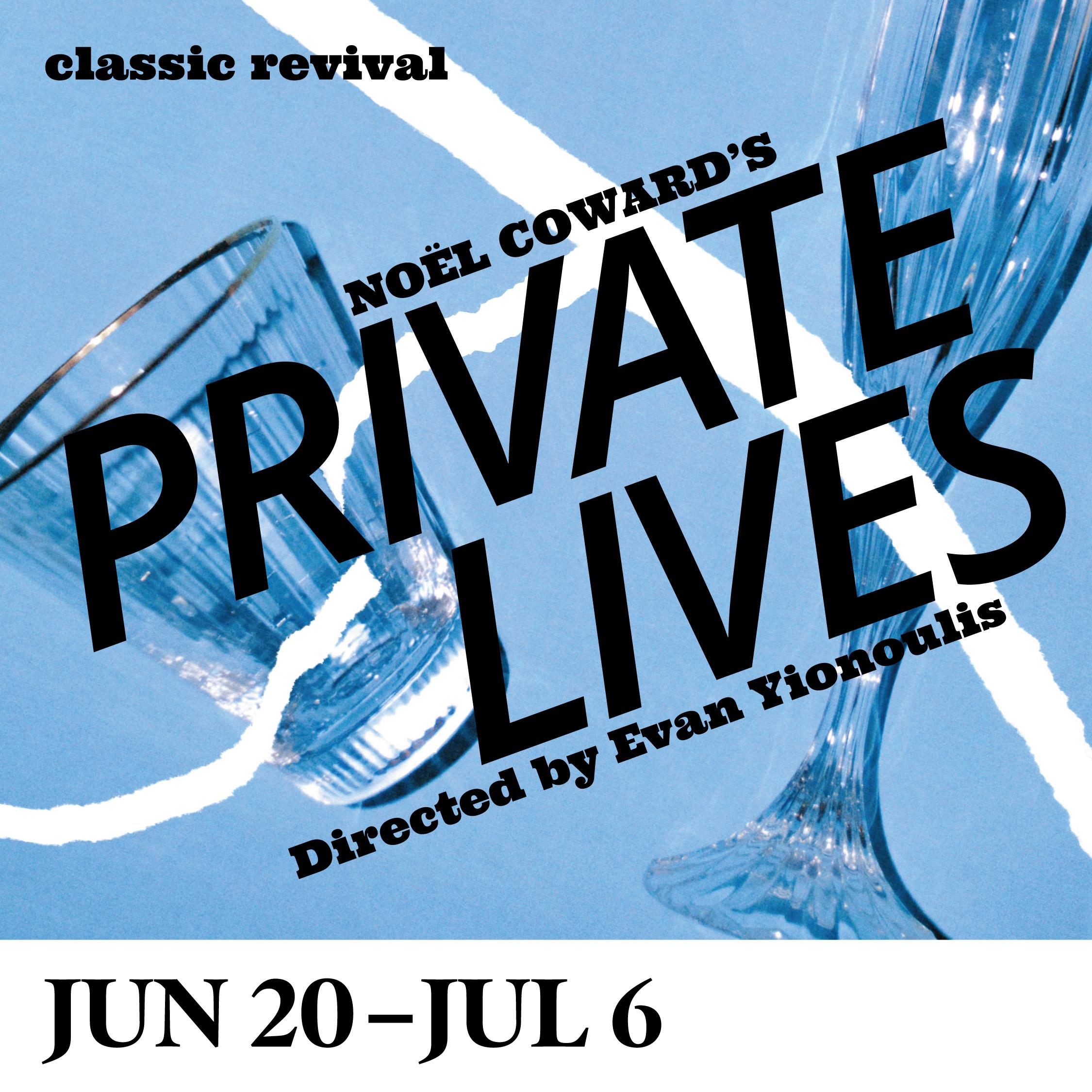 Noël Coward's PRIVATE LIVES — Dorset Theatre Festival