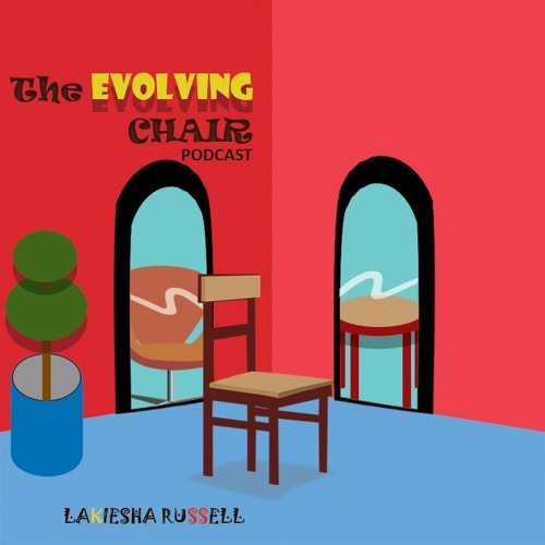 The Evolving Chair Podcast.jpg