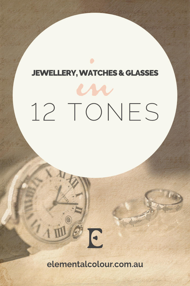 Jewellery, Watches and Glasses in 12 Tones:  Accessories for women and men in each tone