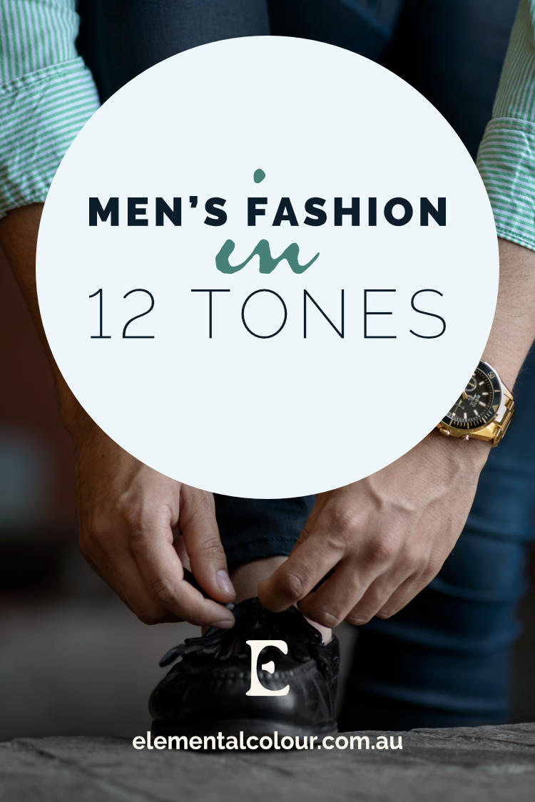 Men's Fashion in 12 Tones:  Clothes for work and play in each of the tones