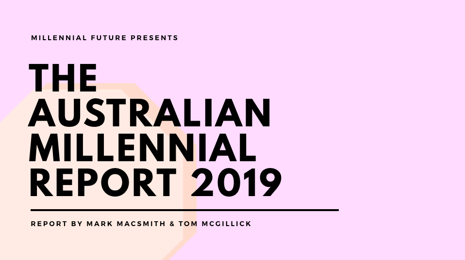 """Everything you need to know about Australian Millennials. - The most comprehensive research study of Australian Millennial attitudes and behaviours.""""An insightful piece of research. One of the best I've seen in a while on this segment."""" Head of Emerging Marketing - National Australia Bank"""