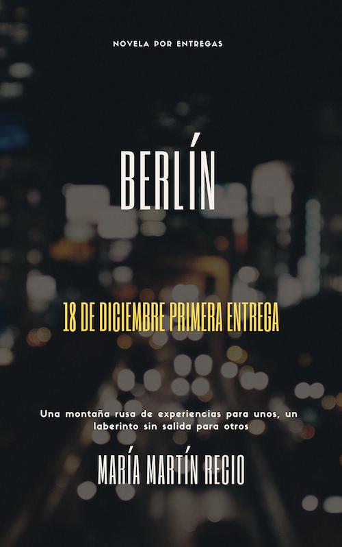 Berlin_la_novela_por_entregas_Maria_Martin_Recio