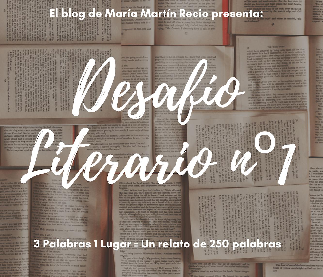 Desafio Literario Blog Maria Martin Recio