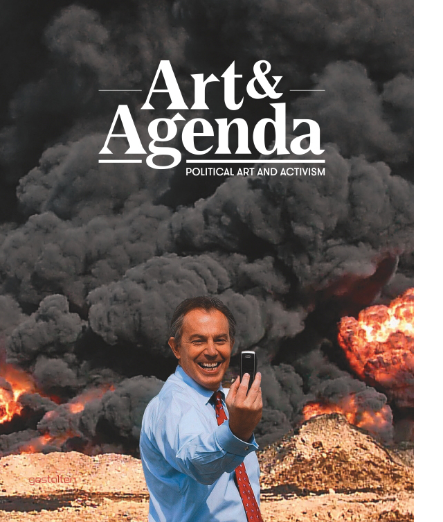 Art & Agenda: Political Art and Activism