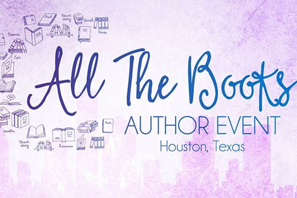 All The Books Author Event - July 27, 2019 . 10 am - 4:30 pmHYATT REGENCY HOUSTON INTERCONTINENTAL AIRPORT425 NORTH SAM HOUSTON PARKWAY EAST | HOUSTON, TX 77060General Admission: Free