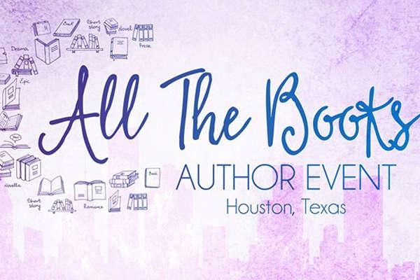 All The Books Author Event - July 27, 2019HYATT REGENCY HOUSTON INTERCONTINENTAL AIRPORT425 NORTH SAM HOUSTON PARKWAY EAST | HOUSTON, TX 77060
