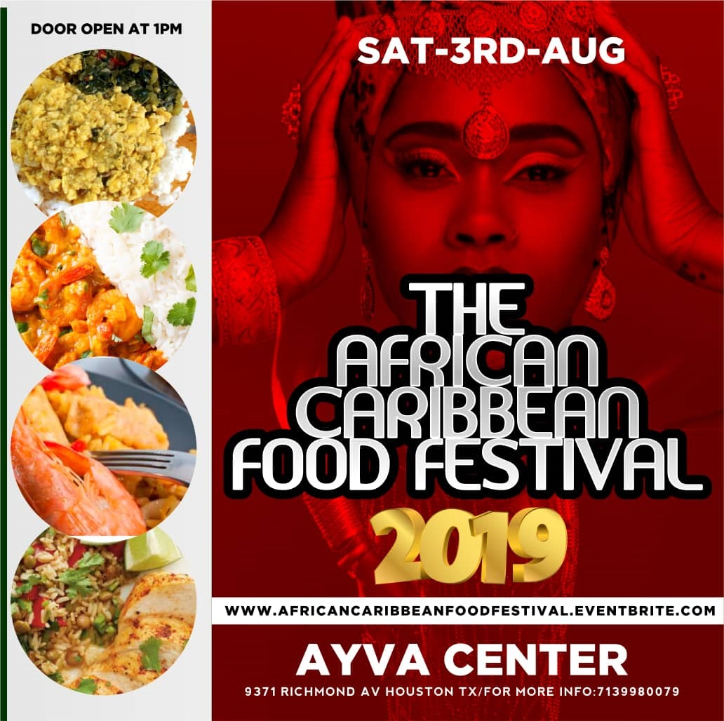 The African and Caribbean Food Festival - August 3, 2pm-10pmAyva Center, 9371 Richmond Ave$0-$10
