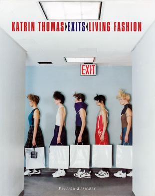 Exits - Living Fashion - Edition Stemmle, 1999