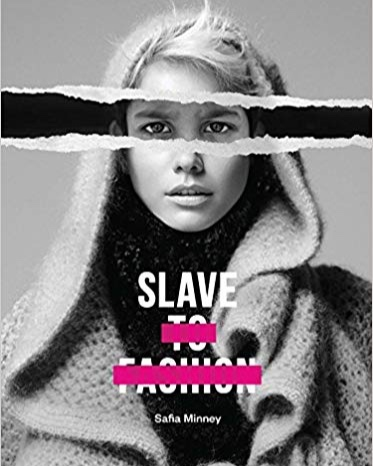 Slave to Fashion raises awareness of modern slavery in the fashion industry.