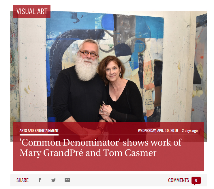 Common Denominator' shows work of Mary GrandPré and Tom Casmer - by Niki Kottmann, Observer GroupMary GrandPré and Tom Casmer speak the same language. They're one of those rare married couples who are completely in sync without being stale carbon copies of one another.GrandPré and Casmer are both artists with backgrounds in illustration, but the art they create today is completely different. However, their mindsets are still quite similar in one way: They see the world as a series of shapes, forms and colors. READ MORE