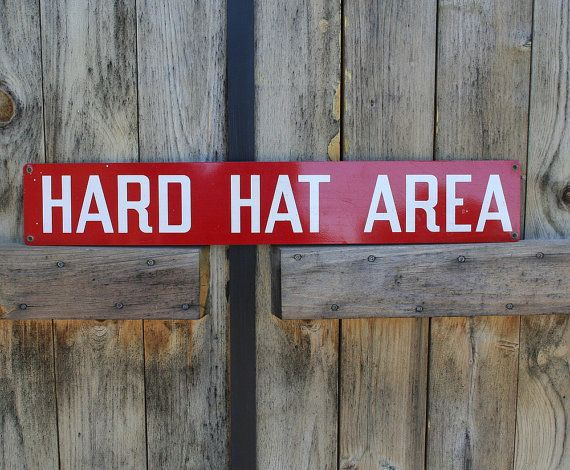 dd8e1382d0b64f5f6246cfc1ae9b12ea--antique-signs-hard-hats.jpg