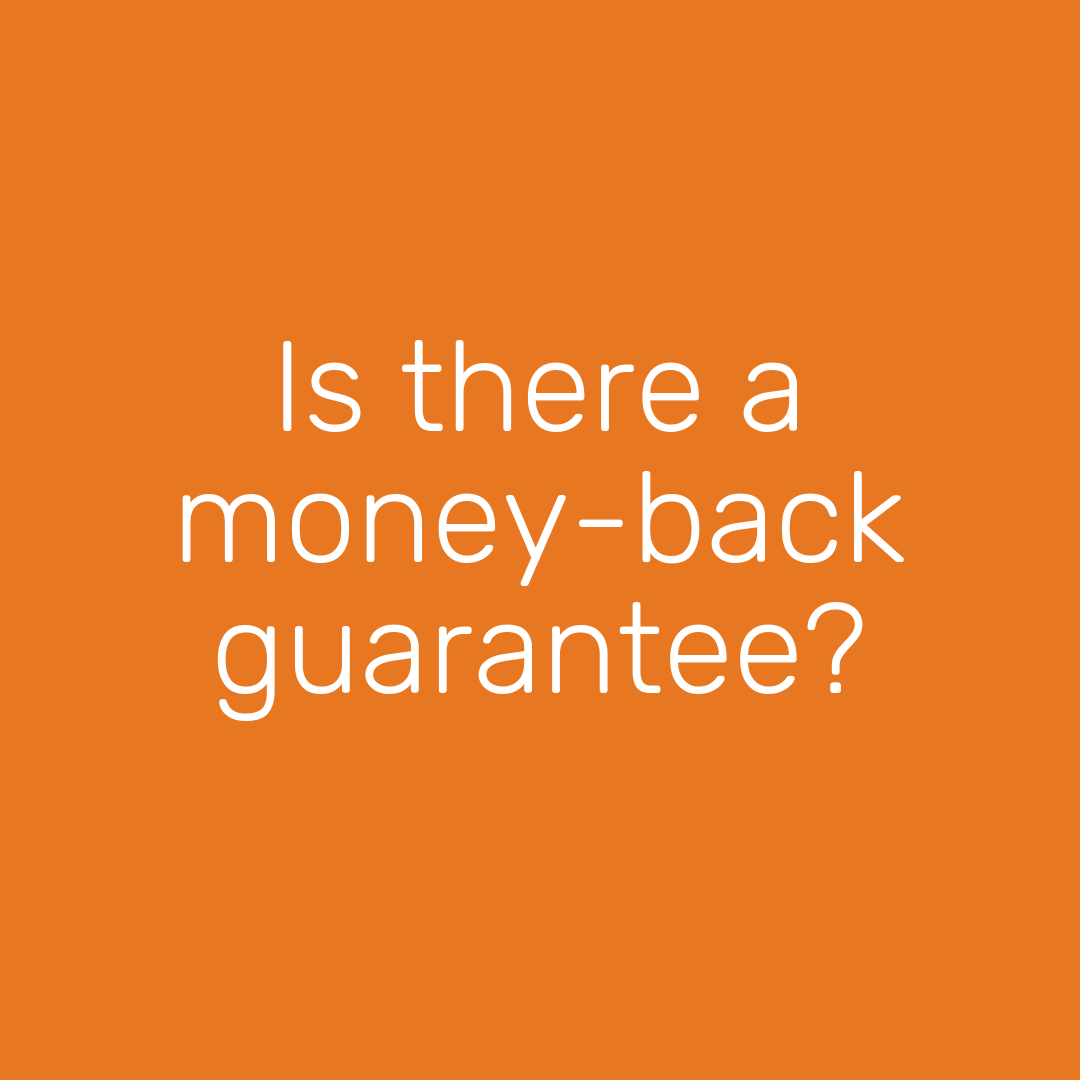 is there a money back guarantee.png
