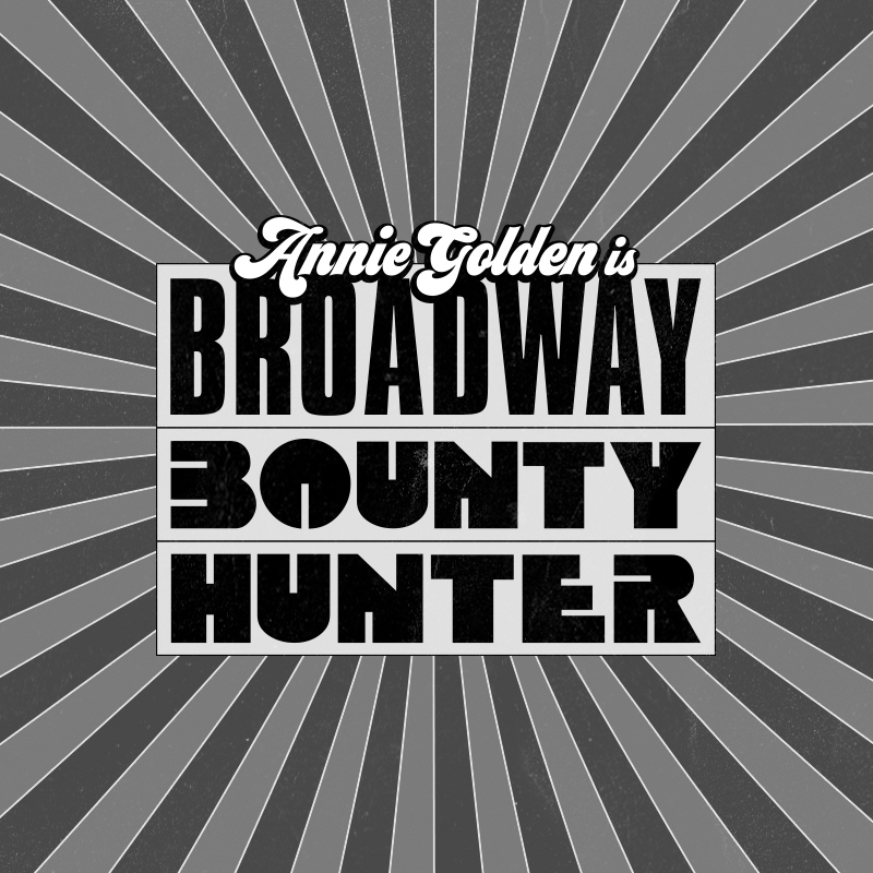 broadway-bounty-hunter.jpg