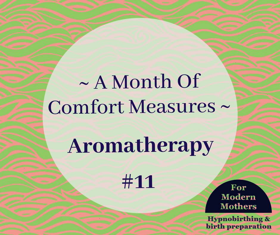 MonthOfComfortMeasures_11_Aromatherapy.png