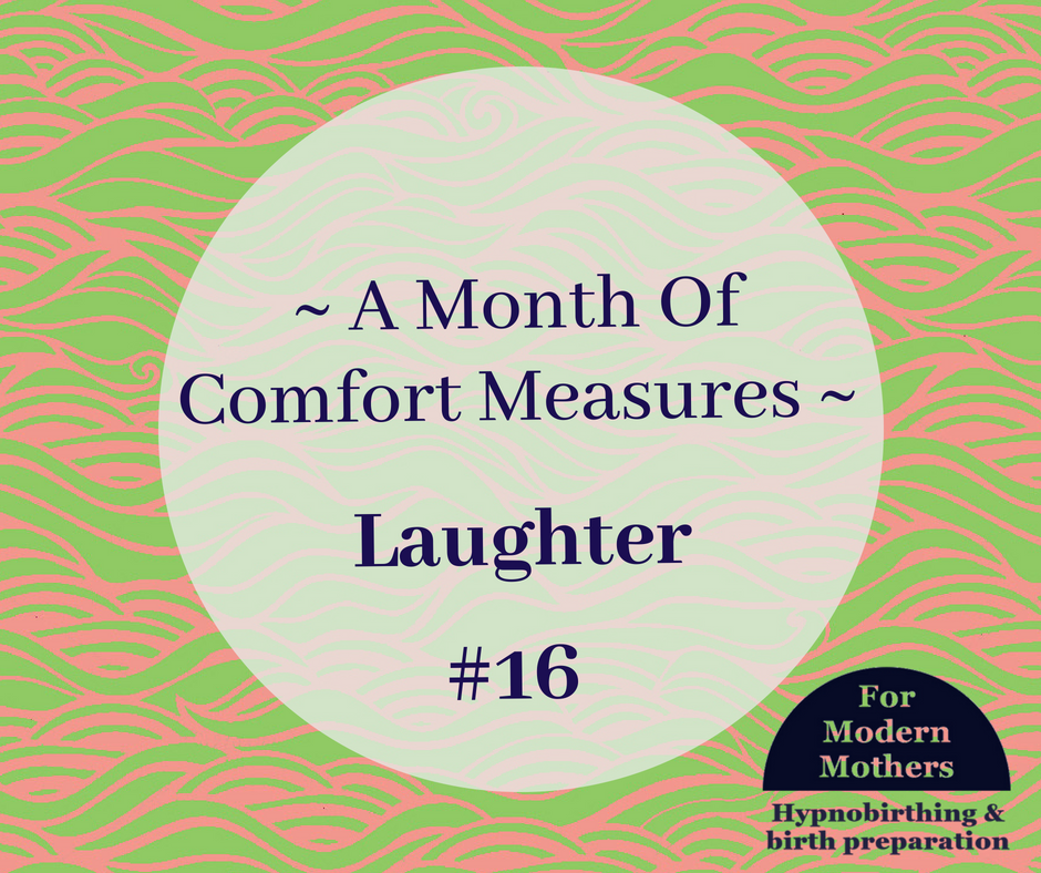 MonthOfComfortMeasures_16_hypnobirthing-york-laughter.png