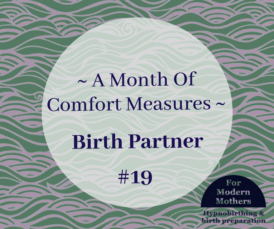 MonthOfComfortMeasures_19_BirthPartner-york-hypnobirthing.png