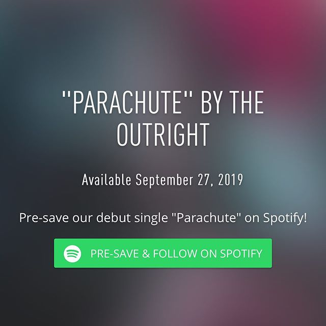 """Pre-save our upcoming single """"Parachute"""" on Spotify. Link in bio. - - - #theoutright #parachute #spotify #spotifyplaylists #newmusic #newsingle #indiepop #popmusic #phillymusic #phillymusicscene #wilmingtondelaware"""