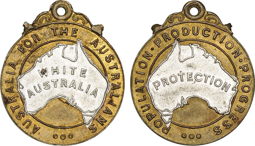 """Produced in 1910 by the all-white Australian Natives' Association, this badge signaled support for a set of policies to exclude non-white immigration to Australia. These policies came to be known as the """"White Australia Policy"""". Australia's first Prime Minister Edmund Barton (1901-1903) was a member of the Association. Image:    Sovereign Union"""