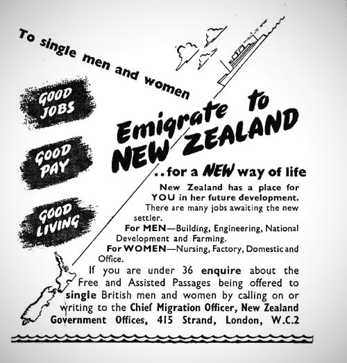 A 1949 advertisement encouraging British (read: white) immigration to New Zealand. Advertisements like this circulated in popular Sunday newspapers such as News of the World. Image:    Archives New Zealand