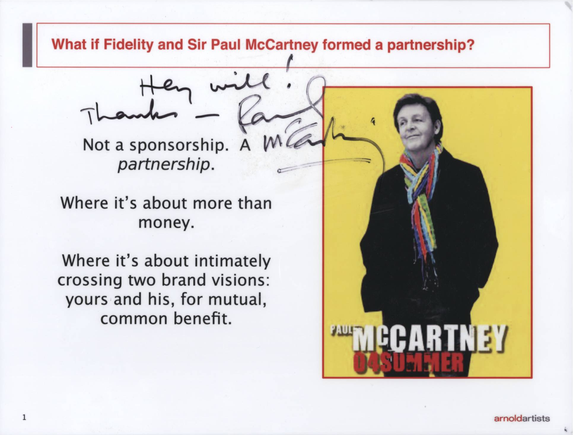 """It was a thrill to realize my musical hero, Paul McCartney, actually signed a PowerPoint slide I wrote on his bahalf. The partnership led to the """"This is Paul"""" campaign for Fidelity, as seen below."""