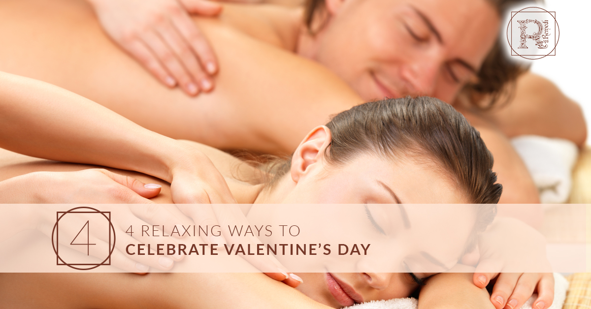 4 Relaxing Ways to Celebrate Valentine's Day .jpg