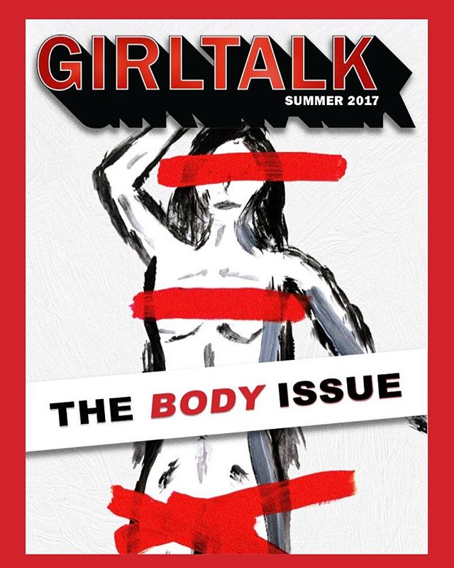 "Girl Talk is back with a second issue! To check out ""The Body Issue,"" click the link on our bio"