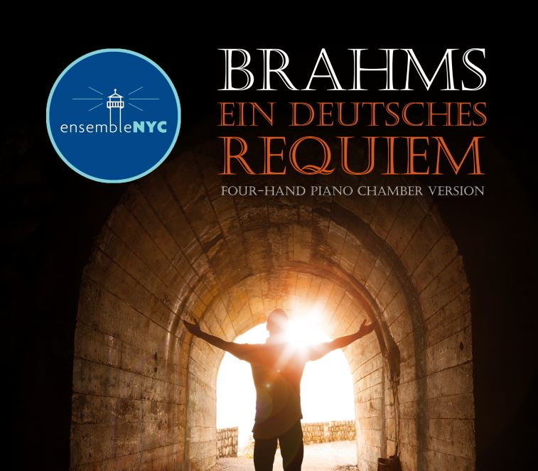 Ein Deutsches requiem - Brahms - February 9, 2019 at 7:30 PMEnsembleNYCSoprano 1W83 Ministry Center150 West 83rd StreetNew York, NYTo reserve tickets, click here.