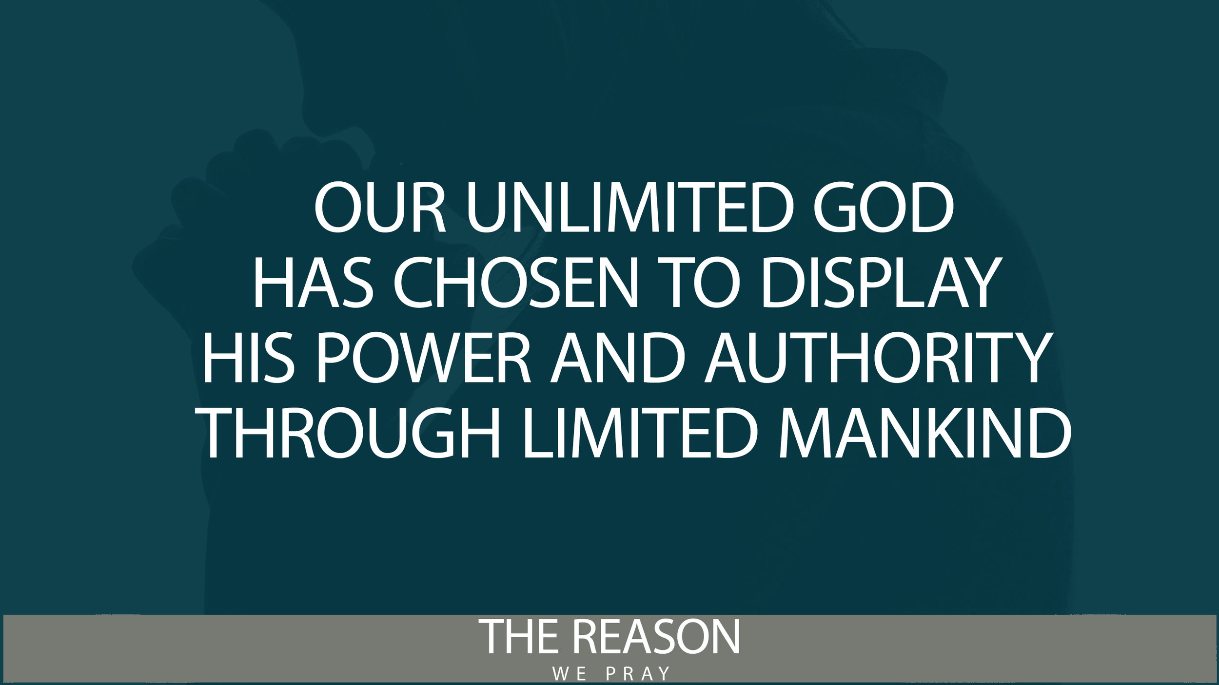 Website Quote-The Reason We Pray.jpg
