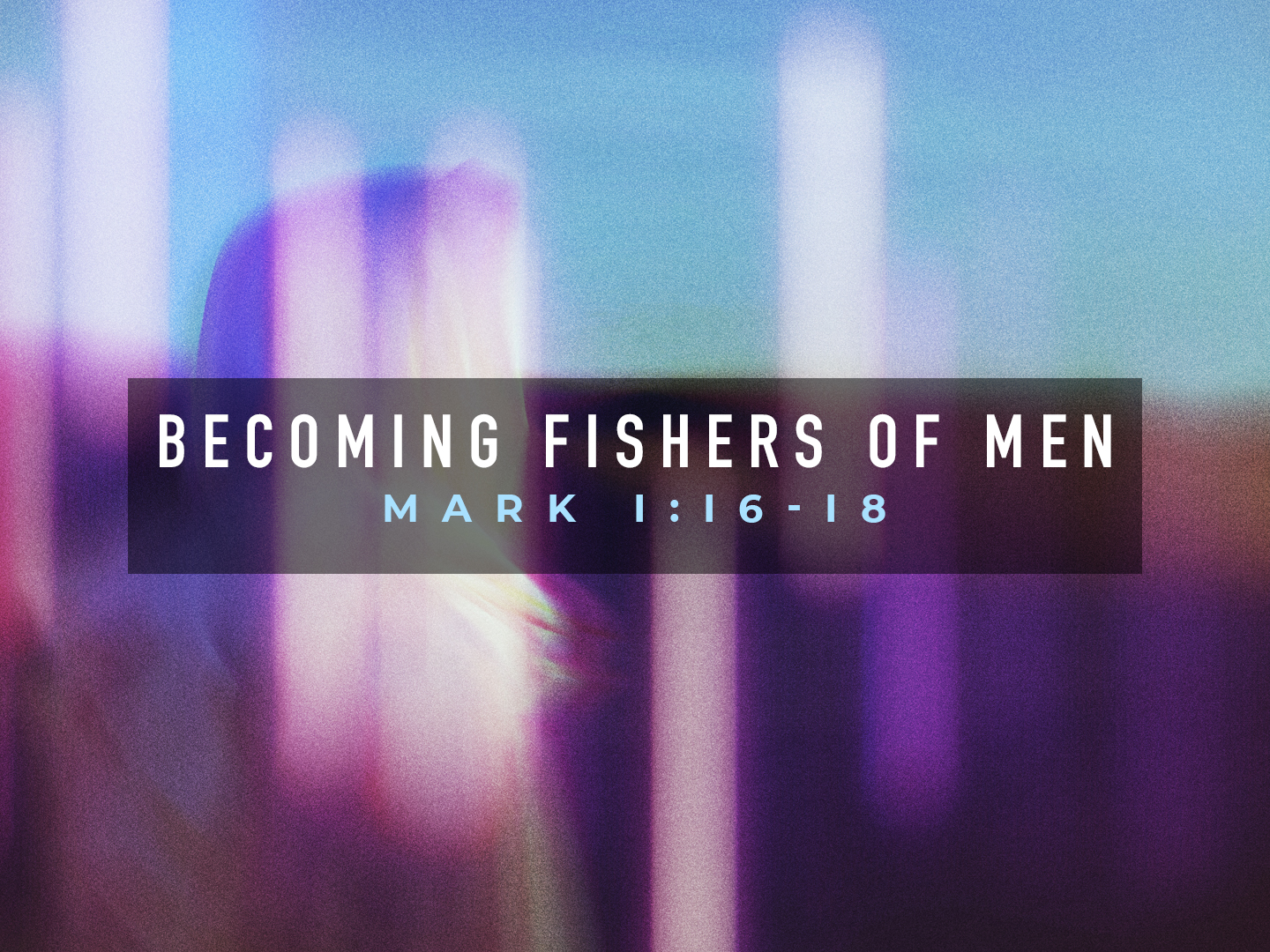 Becoming Fishers of Men TITLE.jpg