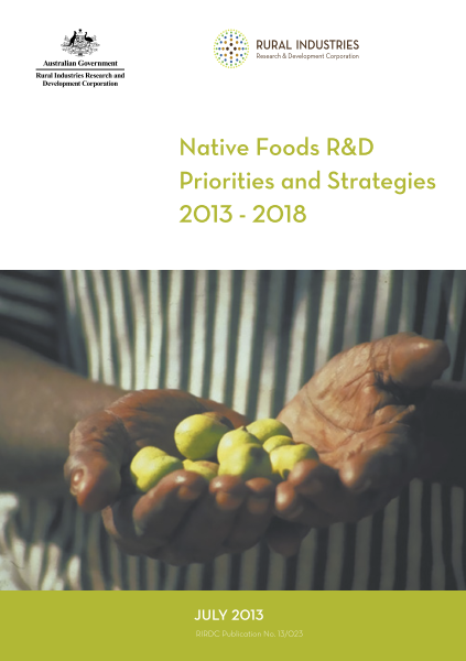 Native Foods R&D Priorities and Strategies 2013 – 2018