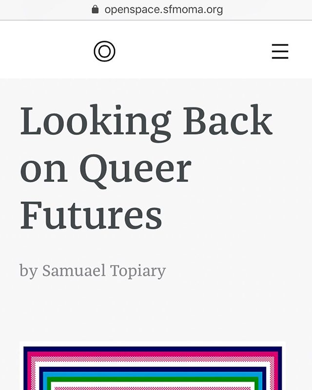 https://openspace.sfmoma.org/2019/07/looking-back-on-queer-futures/