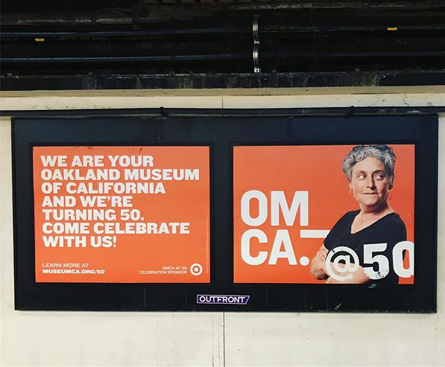 looks who's on the BART ad campaign for the Oakland Museum!