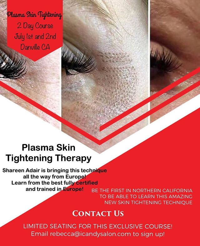 We are adding a NEW DATE for the FIRST Northern California Plasma Tightening Course! Our instructor has been trained and certified in Europe where this procedure first came popular! Be the first in Northern California to learn this amazing and life changing technique! Join us July 1st and 2nd for an amazing opportunity! #plasmafibroblast #plasmaskintightening #plasmatraining #europe #skintightening #nomorewrinkles #wrinklereduction