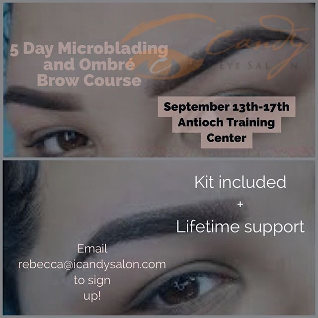 Join us September 13th-17th at our Antioch Training Center and learn he most popular technique in permanent makeup right now!  It's a technique which looks like daily makeup done with eyebrow pencil or eyebrow shadow. The tails of the brow are darker and fade into a light beginning to the brow, giving a perfect Ombre makeup affect. The effects will be waterproof, smudge-proof and completely natural.  Email rebecca@icandysalon.col to sign up!  #ombrebrows #bayareapermanentmakeup #browtattoo #cosmetictattoo #microbladingeyebrows #microblading #bayareamicroblading #bayareaombrebrows #antioch #concord #pleasanton #danville #walnutcreek