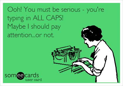 Typing in CAPS.jpg