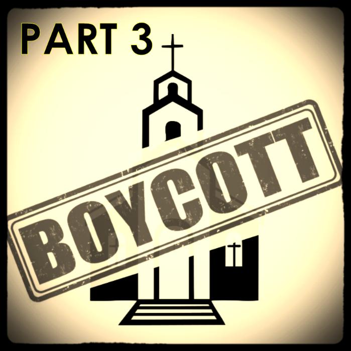 Boycott the Church pt 3.png