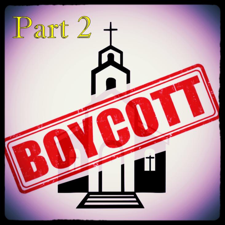 Boycott the Church pt 2.png