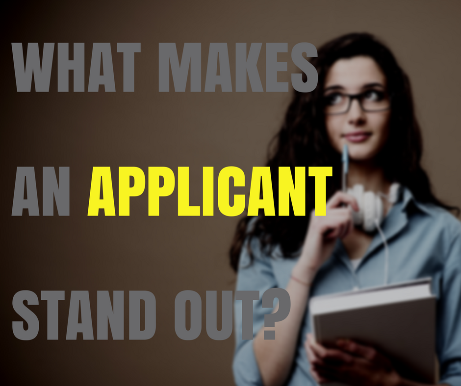 What Makes a College APPLICANT Stand Out?